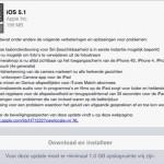 Oh ja, ook niet onbelangrijk; iOS5.1 is uit!