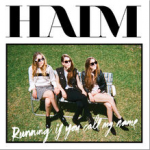 Single van de Week; vrouwelijke samenzang van HAIM met Running if you call my Name