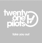 Single van de Week; Fake You Out van twenty one pilots is tijdelijk gratis